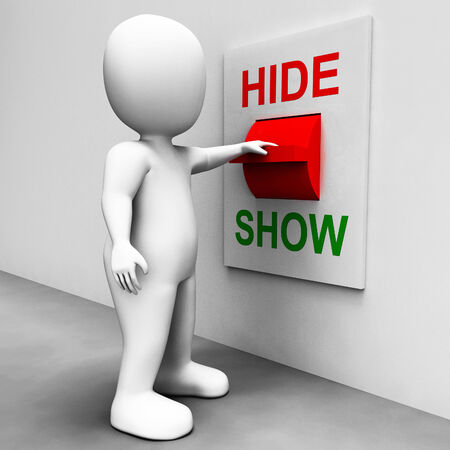 conceal: Show Hide Switch Meaning Conceal or Reveal