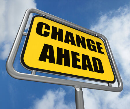 Change Ahead Sign Referring to a Different and Changing Future