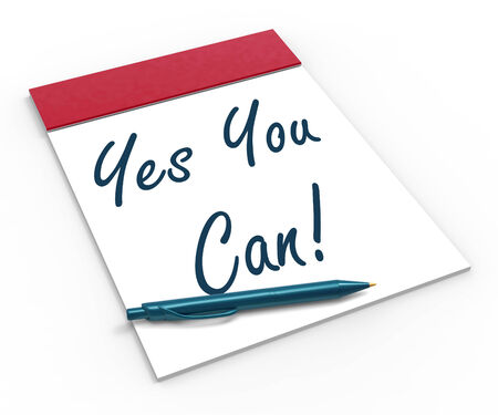 Yes You Can! Notebook Showing Positive Incentive And Persistence photo
