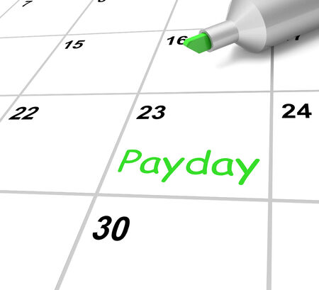 reimbursement: Payday Calendar Meaning Receiving Income For Work Stock Photo