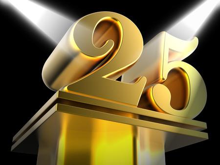 Golden Twenty Five On Pedestal Showing Twenty Fifth Movie Anniversary Or Celebration