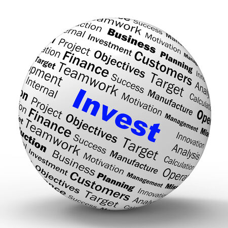 money sphere: Invest Sphere Definition Showing Put Money In Real State Or Investor Stock Photo