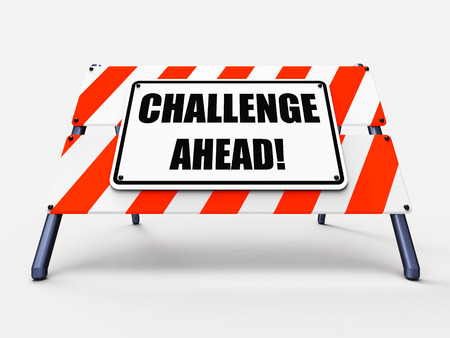 overcome a challenge: Challenge Ahead Sign Showing to Overcome a Challenge or Difficulty Stock Photo