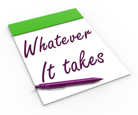 unafraid: Whatever It Takes Notebook Meaning Courageous Motivated Or Fearless Stock Photo