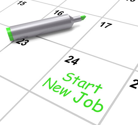 Start New Job Calendar Meaning Day One In Position