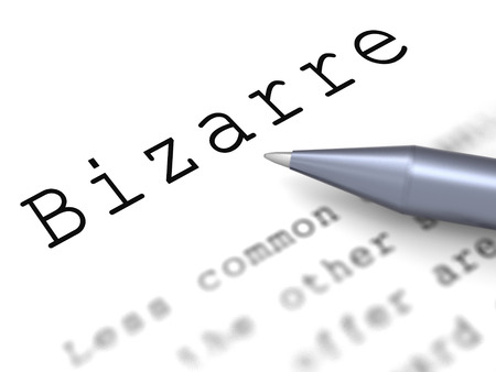 extraordinary: Bizarre Word Meaning Extraordinary Shocking Or Unheard Of Stock Photo
