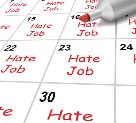 Hate Job Calendar Showing Loathing Work And Workplace Stock Photo - 27900045