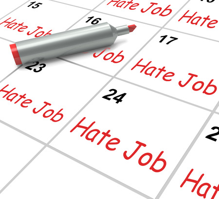 miserable: Hate Job Calendar Meaning Miserable At Work Stock Photo