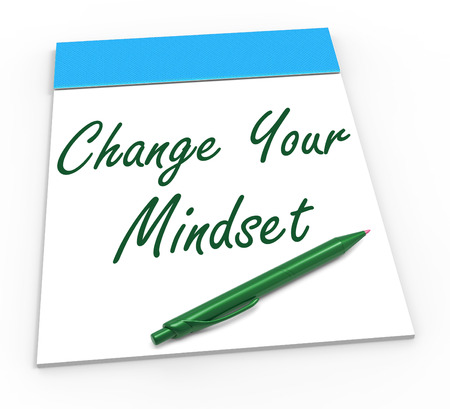reactive: Change Your Mind set Notebook Showing Optimism Positivity And Reactive Attitude Stock Photo