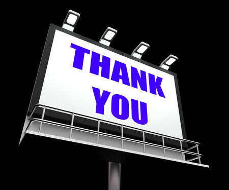 thankfulness: Thank You Sign Referring to Message of Appreciation and Gratefulness