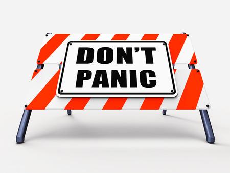 Dont Panic Sign Verwijzend naar Ontspannen en Vermijd paniek