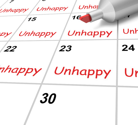 Unhappy Calendar Meaning Miserable Troubled Or Dissatisfied