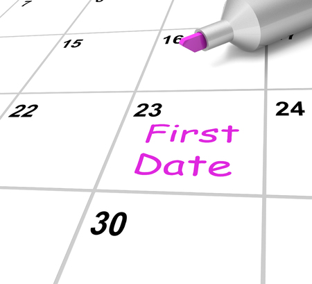 first date: First Date Calendar Meaning Romance And Dating