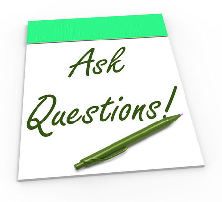 interrogatory: Ask Questions! Notebook Meaning Solving Requests Helping Or Customer Support Stock Photo