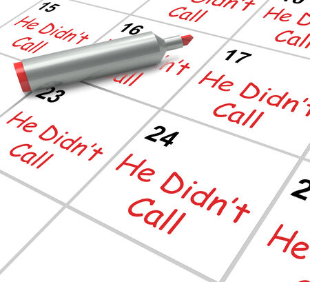 he: He Didnt Call Calendar Meaning Disappointment From Love Interest Stock Photo
