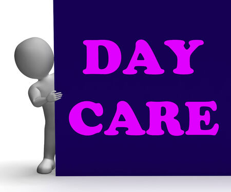 babysit: Day Care Sign Showing Day Care Centre Or Kindergarten