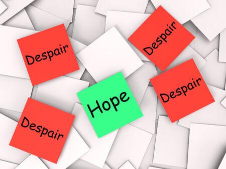 desperation: Hope Despair Notes Showing Longing And Desperation