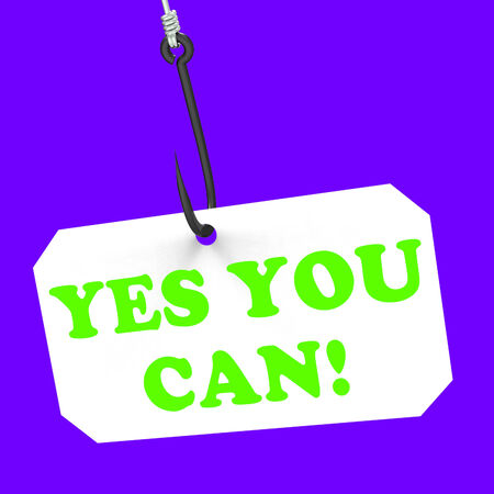 Yes You Can! On Hook Meaning Inspiration Encouragement And Motivation photo