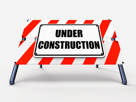 deficient: Under Construction Sign Showing Partially Insufficient Construct