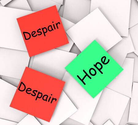 hoping: Hope Despair Post-It Notes Showing Hoping Or Depression