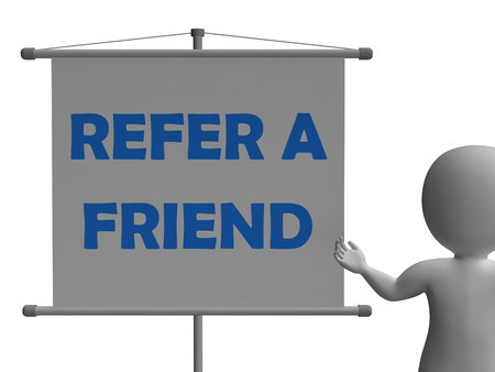 Refer A Friend Board Meaning Friendly Referral And Suggestion Stock Photo