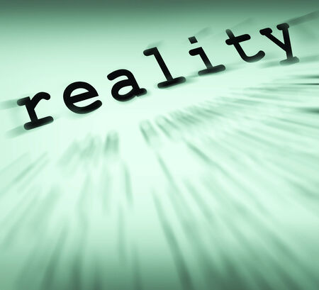 certainty: Reality Definition Displaying Certainty Truth And Facts