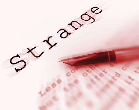 Strange Word Displaying Unusual Odd Or Curious