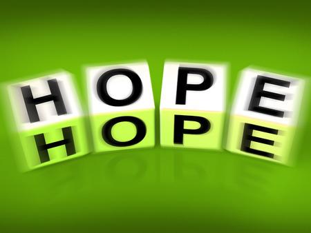 wanting: Hope Blocks Displaying Wishing Hoping and Wanting
