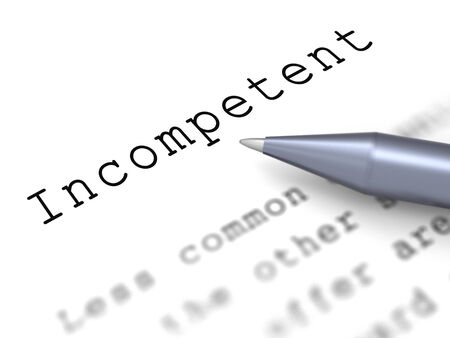 unskilled: Incompetent Word Showing Incapable Unqualified Or Inefficient Stock Photo
