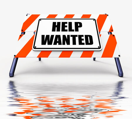 wanting: Help wanted Sign Displaying Employment and Wanting Assistance