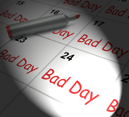 distressing: Bad Day Calendar Displaying Unpleasant Or Awful Time Stock Photo