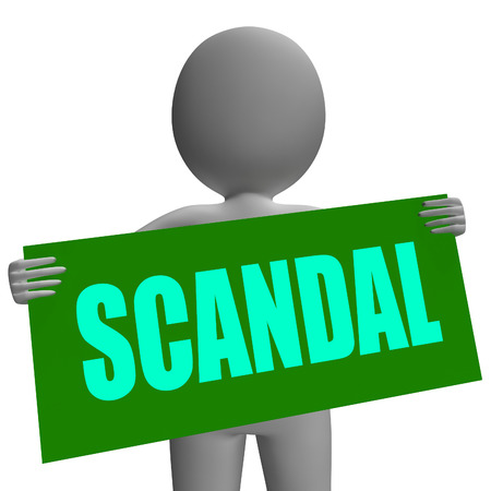 scandal: Scandal Sign Character Showing Publicized Incident Or Uncovered Fraud