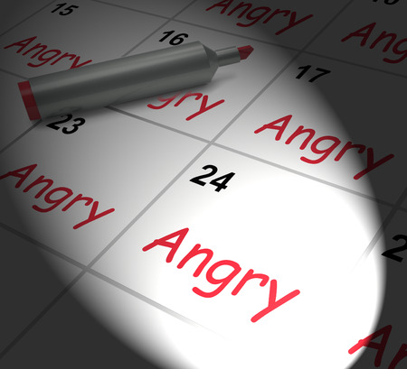 impassioned: Angry Calendar Displaying Fury Rage And Resentment