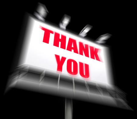 gratefulness: Thank You Sign Displaying Message of Appreciation and Gratefulness