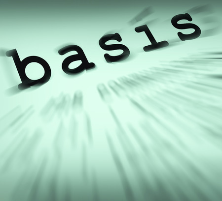 Basis: Basis Definition Displaying Principles And Essential Ideas Stock Photo