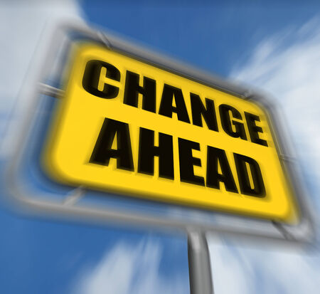 Change Ahead Sign Displaying a Different and Changing Future Stock Photo