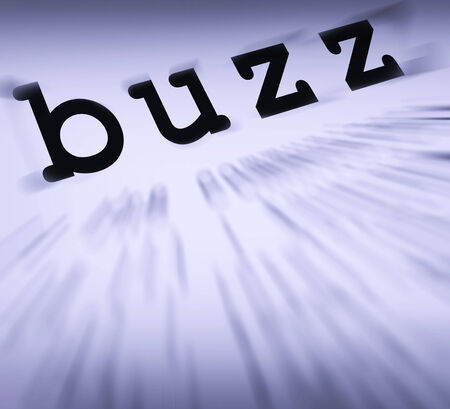 popularity: Buzz Definition Displaying Public Attention Exposure Or Popularity
