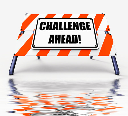 overcome a challenge: Challenge Ahead Sign Displaying to Overcome a Challenge or Difficulty Stock Photo