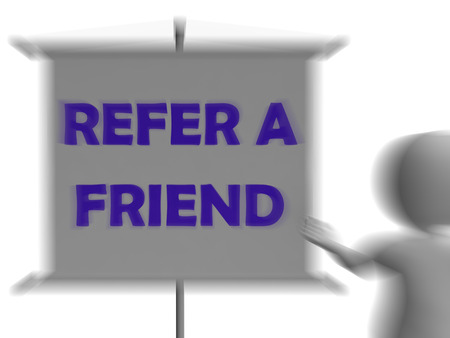 Refer A Friend Board Displaying Friendly Referral And Suggestion photo