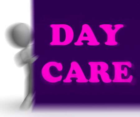 babysit: Day Care Placard Showing Day Care Centre Or Kindergarten Stock Photo
