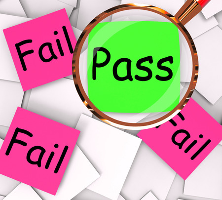 unsatisfactory: Pass Fail sticky-note Papers Meaning Approved Or Unsuccessful