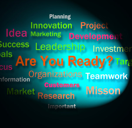 Are You Ready Words Showing Prepared For Business photo