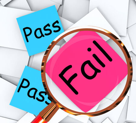 unsatisfactory: Pass Fail sticky-note Papers Meaning Satisfactory Or Declined