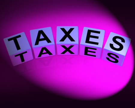 duties: Taxes Dice Representing Duties and Taxation Documents