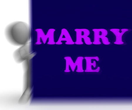 marry me: Marry Me Placard Meaning Romance Proposal And Marriage