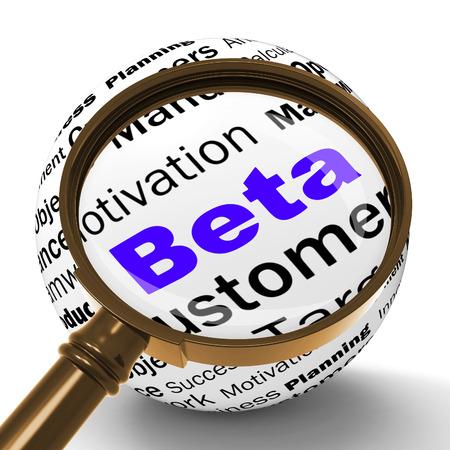 beta: Beta Definizione Magnifier Mostra versione demo di prova o test