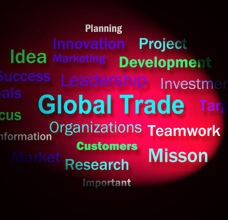 global trade: Global Trade Words Meaning Planning For International Commerce