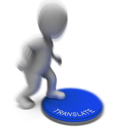 Translate Pressed Showing Interpreting Converting Or Explaining