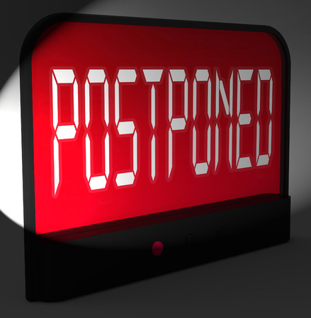postponed: Postponed Digital Clock Meaning Delayed Until Later Time Stock Photo