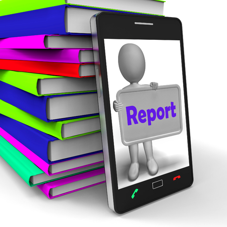 reported: Report Phone Meaning News Announcement Or Information